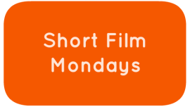 Short Film Mondays