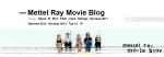 Mettel Ray Movie Blog
