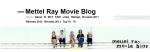 Mettel Ray Movie Blog
