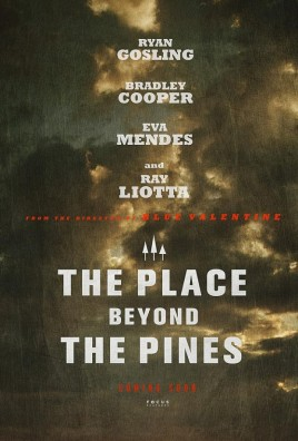 The Place Beyond the Pines Film Poster