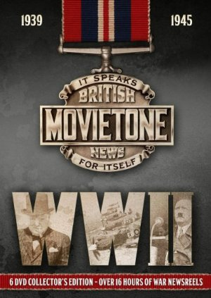 World War II ­ The British Movietone Newsreel Years